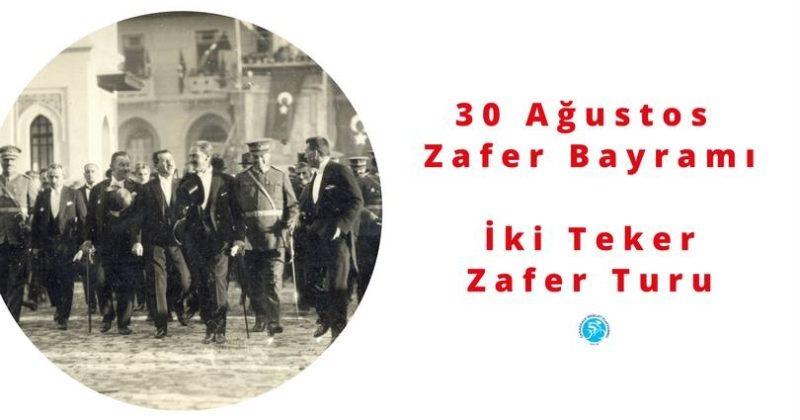 30 Ağustos Zafer Bayramı | İki Teker Zafer Turu