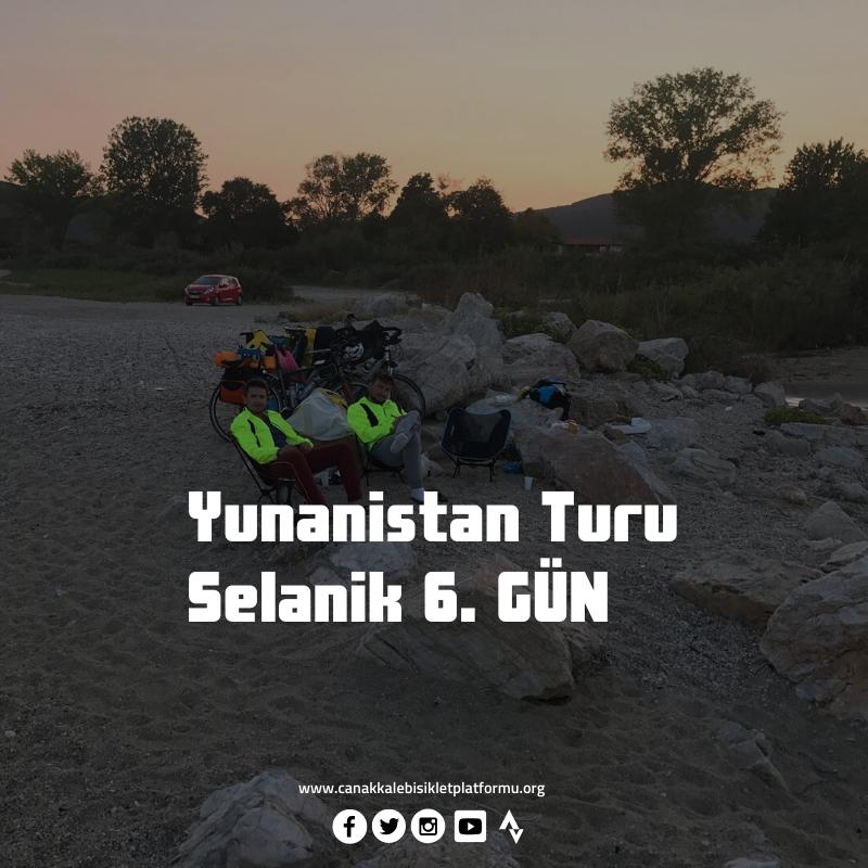 Çanakkale'nin Evlatları Atasının İzinde – Selanik | 14 Eylül